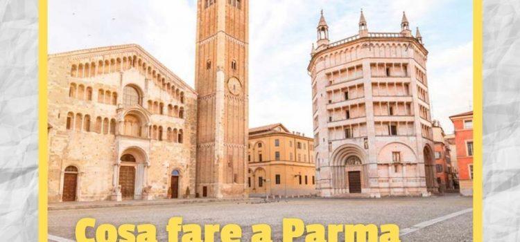 Cosa fare a Parma nel tempo libero